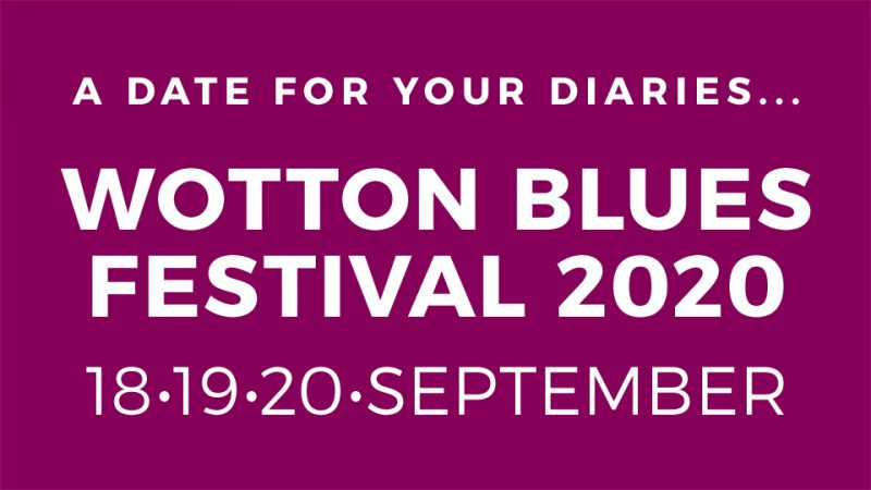 2020 Wotton Blues Festival date