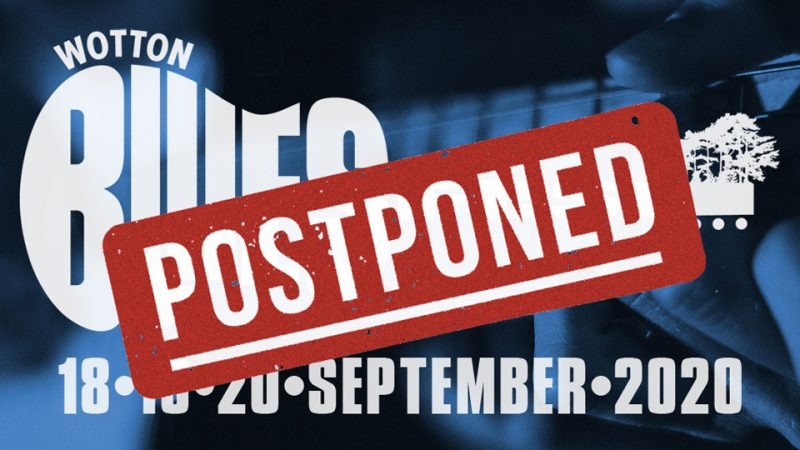 Wotton Blues Festival postponed