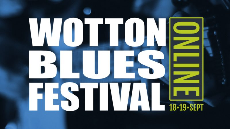 Wotton Blues Festival Online