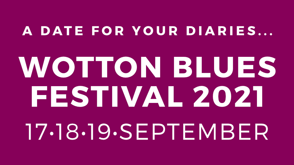 2021 Wotton Blues Festival date